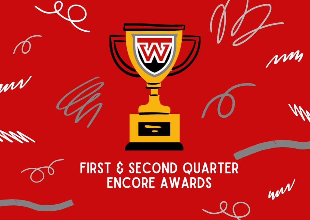 First & Second Quarter Encore Awards
